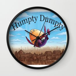"""""""Humpty Dumpty"""" (Mother Goose Retold-Book Cover) Wall Clock"""