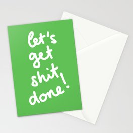 Let's Get Shit Done! Stationery Cards