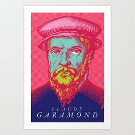 Claude Garamond Art Print