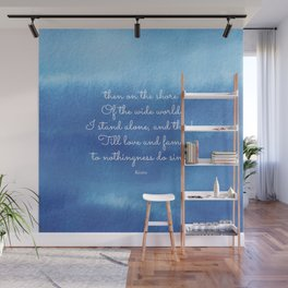 then on the shore of the wide world I stand alone - Keats Wall Mural