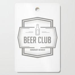 Beer Club honorary member Cutting Board