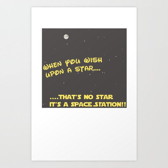 When you wish upon a Star/Space Station Art Print