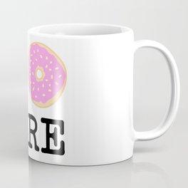 I doughnut care Coffee Mug