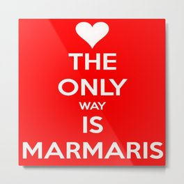 The Only Way Is Marmaris Metal Print