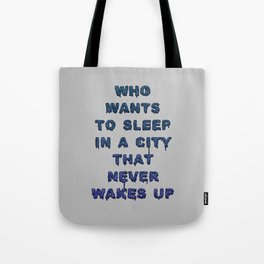 Dorothy was right Tote Bag