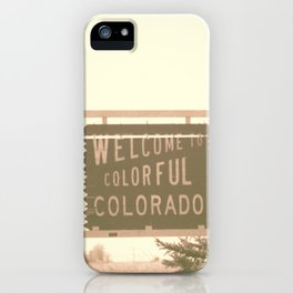 welcome to colorful colorado iPhone Case
