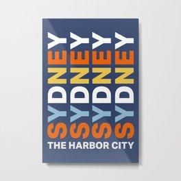 Sydney The Harbor City Metal Print
