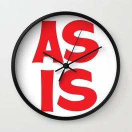 AS IS Sign Wall Clock