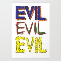 evil Art Prints featuring Evil by Michael Interrante