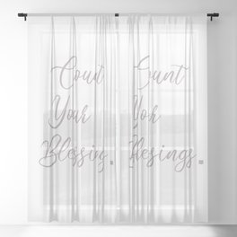 Count Blessings in Life Sheer Curtain