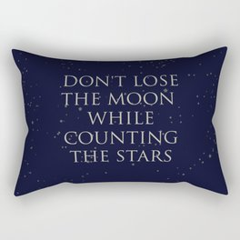 Don't Lose The Moon While Counting The Stars Rectangular Pillow