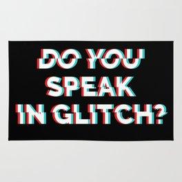 Do You Speak In Glitch? Rug
