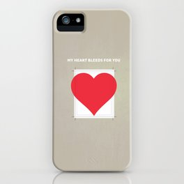 My Heart bleeds for you iPhone Case