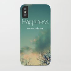 Happiness Surrounds Me Slim Case iPhone X