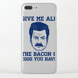 Give Me All The Bacon and Eggs Ron Swanson Clear iPhone Case