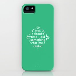 About Time iPhone Case