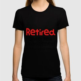 Retired Under New Management See Spouse For Details Funny Gift Funny Retirement Gift T-shirt
