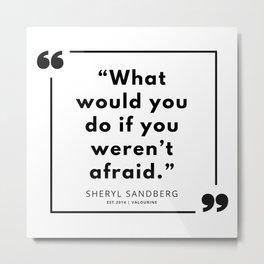 5  | Sheryl Sandberg Quotes | 190902 Metal Print