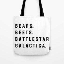 Bears Beets Battlestar Galactica - the Office Tote Bag