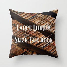 Carpe Librum Seize the Book Throw Pillow