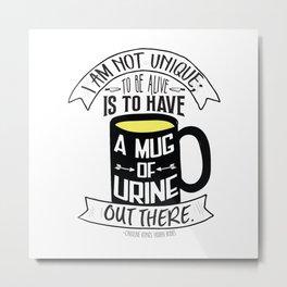Mug of Urine Metal Print