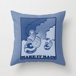Make It Rain Throw Pillow
