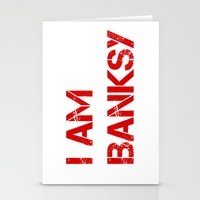 banksy Stationery Cards featuring I am Banksy by PupKat