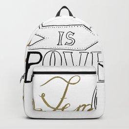 Feminine is powerful Backpack