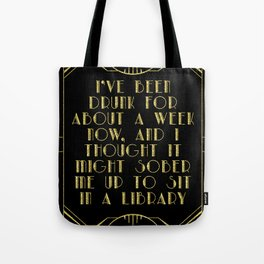 Sobering up in a library Tote Bag