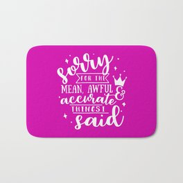 Sorry Quote Bath Mat