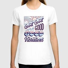 Good Good Good T-shirt