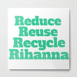 Broad City Recycle Metal Print