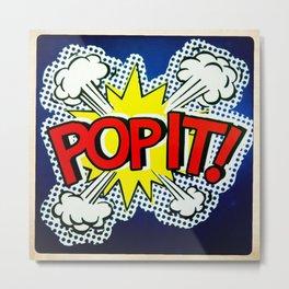 So Pop ! Metal Print