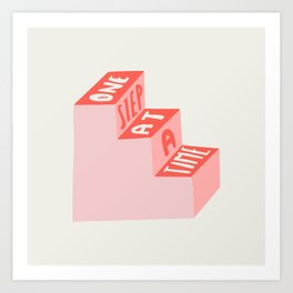 One Step at a Time in pink Art Print