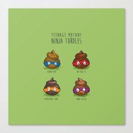 Turdles (Not in Half-Shells) Canvas Print