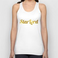 star lord Tank Tops featuring Golden Star Lord by foreverwars