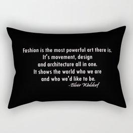 Blair Waldorf Fashion Quote Rectangular Pillow