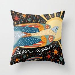 Begin again Throw Pillow