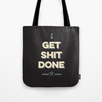 get shit done Tote Bags featuring Get Shit Done by Alisha Henry
