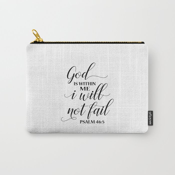 Christian,Bible Quote,God is within me I will not fail Carry-All Pouch