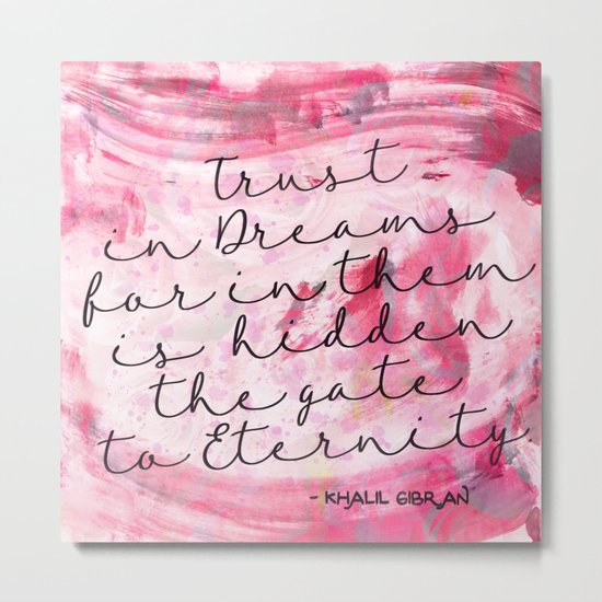 Trust in Dreams calligraphy Metal Print