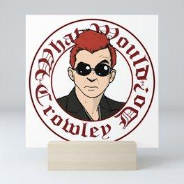 What Would Crowley Do? Mini Art Print