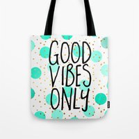 good vibes only Tote Bags featuring Good Vibes Only by Elisabeth Fredriksson