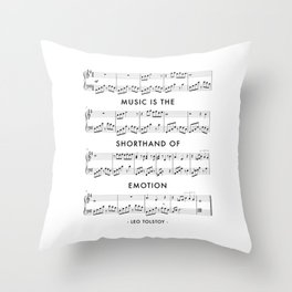 Music Is the Shorthand of Emotion. -Leo Tolstoy Quote Throw Pillow