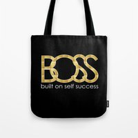 boss Tote Bags featuring Boss by He Say She Say