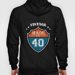 Vintage Made In 40 1940 Birthday Gift Hoody