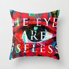 Useless Eyes Throw Pillow