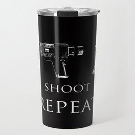 Write Shoot Edit Repeat Travel Mug