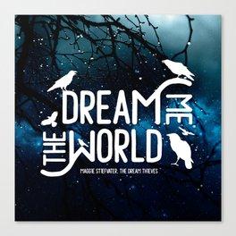 Dream me the world v2 Canvas Print