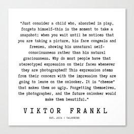76   | Viktor Frankl Quotes | 191003 Canvas Print